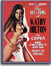 Lost Films of Kathy Hilton Triple Feature, The