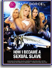 How I Became A Sexual Slave