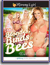 Blondes, Birds and Bees