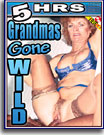 Grandmas Gone Wild 5 Hrs