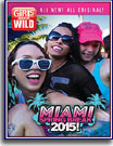 Girls Gone Wild: Miami Spring Break 2015