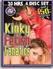 Kinky Fetish Fanatics 20 Hrs 4-Pack