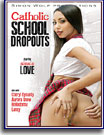 Catholic School Dropouts