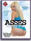 Asses To Die For
