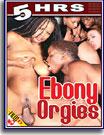 Ebony Orgies 5 Hrs
