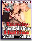 Raunchy Chunkalicious Hotties 25 Hours 5-Pack