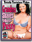 Grandma Shaves Her Pussy 20 Hrs 4-Pack