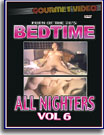 Bedtime All Nighters 6