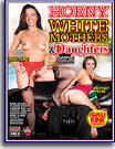 Horny White Mothers and Daughters