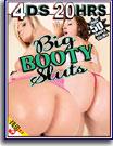 Big Booty Sluts 20 Hrs 4-Pack
