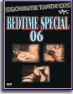 Bedtime Special 6