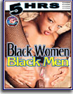 Black Women Black Men 5 Hrs