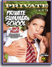 Private Gold: Private Summer School