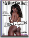 My Baby Got Back: WhiteWashed