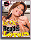 Gender Bender Lovers 5 Hrs