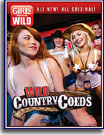 Girls Gone Wild: Wild Country Coeds