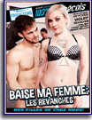 Baise Ma Femme: Les Revanches