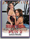 Sisters Have More Fun 2