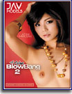 All Asian BlowBang 2