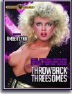 Throwback Threesomes