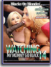 Watching My Mommy Go Black 14