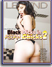 Black Dicks in Asian Chicks 2