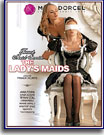 Lady's Maids, The