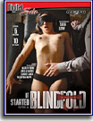 It Started With A Blindfold