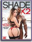 Shade X 2