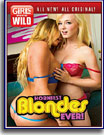 Girls Gone Wild: Horniest Blondes Ever