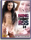 Bang My Tranny Ass 14