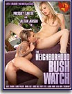 Neighborhood Bush Watch, The