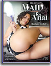 Maid For Anal
