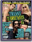 Tranny Threeways 6