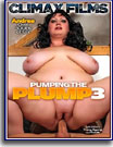 Pumping The Plump 3