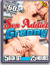 Sex Addict Granny 25 Hours 5-Pack