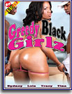 Greedy Black Girlz