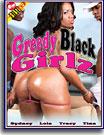 Greedy Black Girlz