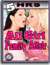 All Girl Family Affair 5 Hrs