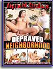 Depraved Neighborhood