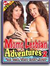 Moms Lesbian Adventures 2