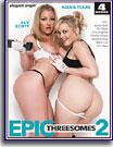 Epic Threesomes 2