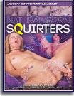 Natural Born Squirters