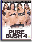 Pure Bush 4