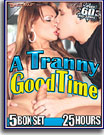 A Tranny Good Time 25 Hours 5-Pack