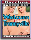 Welcum To Trannyville 30 Hours 6-Pack