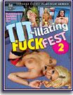 Tit-illating Fuck Fest 2
