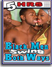 Black Men Swing Both Ways
