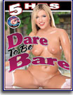 Dare To Be Bare 5 Hrs