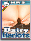 Dairy Harlots 5 Hrs